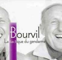 Bourvil: La Tactique Du Gendarme