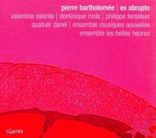 Bartholomée: Ex abrupto