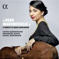 """""""Dear Mademoiselle"""" - A Tribute to Nadia Boulanger"""