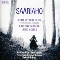 Saariaho: D'Om Le Vrai Sens, Laterna Magica, Leino Songs