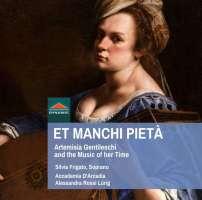 Et manchi pieta, Artemisia Gentileschi and the music of her time