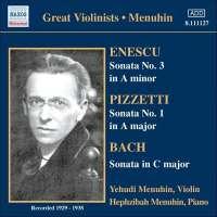 BACH / ENESCU / PIZZETTI: Violin Sonatas