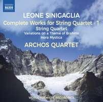 Sinigaglia: String Quartets Vol. 1
