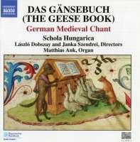 Das Gänsebuch (The Geese Book): German Medieval Chant