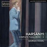 Harsanyi: Complete Piano Music • 2