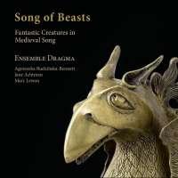 Songs of Beasts, Fantastic Creatures in Medieval Songs