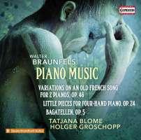 Braunfels: Piano Music