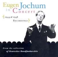 Eugen Jochum in Concert