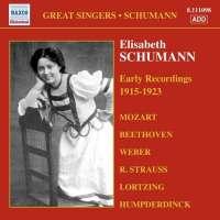 Elisabeth Schumann -  Early Recordings 1915-19