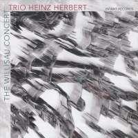 Trio Heinz Herbert: The Willisau Concert