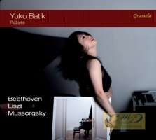 """Beethoven: Sonate """"Moonlight""""; Mussorgsky: Pictures at an Exhibition; Liszt"""