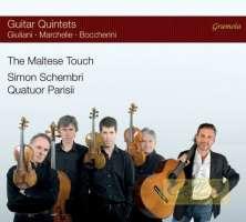 The Maltese Touch - Guitar Quintets: Giuliani, Marchelie, Boccherini