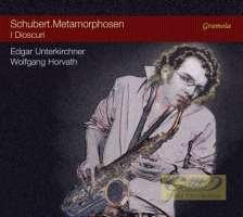 Schubert: Metamorphosen