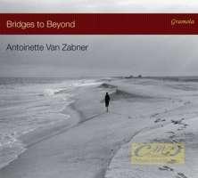 Bridges to Beyond - Fauré; Satie; Mompou; Debussy; Szymanowski