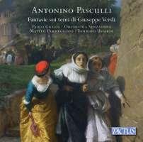 Pasculli: Fantasies on themes by Giuseppe Verdi
