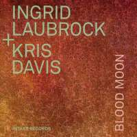 Laubrock/Davies: Blood Moon