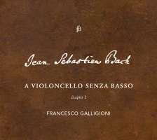 Bach: A violoncello senza basso, chapter 2