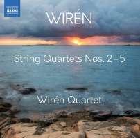Wirén: String Quartets Nos. 2 - 5