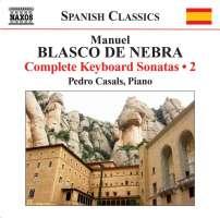 BLASCO DE NEBRA: Keyboard sonatas 2