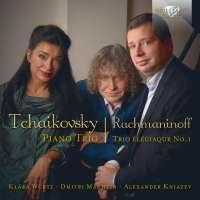 Tchaikovsky: Piano Trio in A minor; Rachmaninov: Trio Élégiaque