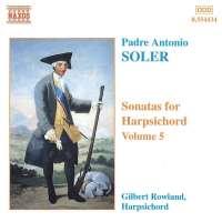 SOLER: Sonatas for Harpsichord Vol. 5