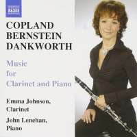 COPLAND / BERNSTEIN / DANKWORTH: Music for Clarinet and Piano