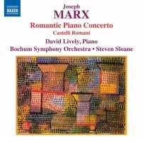 Marx: Romantic Piano Concerto