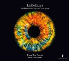 La Bellezza - The Beauty of 17th Century Violin Music
