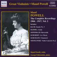 Maud Powell - Complete Recordings 1904-17, Vol 2
