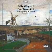 Woyrsch: Symphonies Nos. 4 & 5