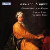 Pasquini: Fifteen Sonatas for two Harpsichords