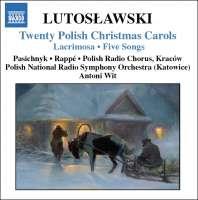 Lutosławski: Twenty Polish Christmas Carols