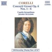 Corelli: Concerti Grossi op. 6 nos. 1 -