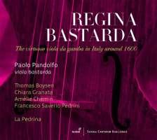 Regina Bastarda - Musik für Viola bastarda