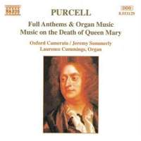 Purcell: Full Anthems & Organ