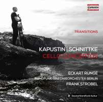 Kapustin & Schnittke: Cello Concertos