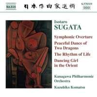 SUGATA: Symphonic Overture; Peaceful Dance of 2 Dragons; The Rhythm of Life