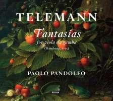Telemann: Fantasias for viola da gamba