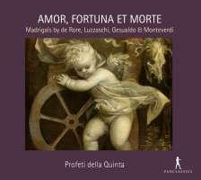 Amor, Fortuna et Morte - madrigals
