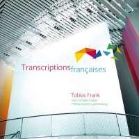 Transcriptions françaises - Dupré; Vierne; Robilliard; Roques
