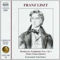 LISZT: Beethoven Symphonies Nos. 1 & 3 - Transcriptions (Liszt Complete Piano Music, Vol. 18)