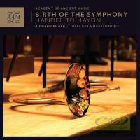 Birth of the Symphony - Handel, Richter, Stamitz, Mozart, Haydn