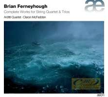 WYCOFANY   Ferneyhough: Complete Works for String Quartet & Trios
