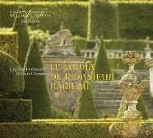 Le jardin de Monsieur Rameau - Montéclair, Dauvergne, Rameau, Grandval, Gluck & Campra