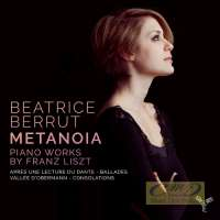 Metanoïa - Piano Works by Franz Liszt