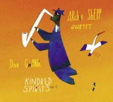 Archie Shepp Quartet & Dar Gnawa from Tanger: Kindred Spirits vol. 1