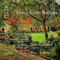 Dutch Cello Sonatas Vol. 6 - Ignace Lilien, Hendrik Andriessen, Piet Ketting, Léon Orthel
