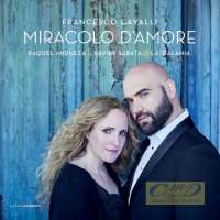 Cavalli: Miracolo d'Amore - Love airs & duets