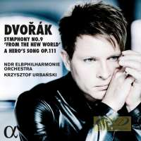 "DVORAK: Symphony No. 9 ""From the New World""; A Hero's Song"