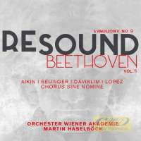 Resound Beethoven Vol. 5 - Symphony No. 9